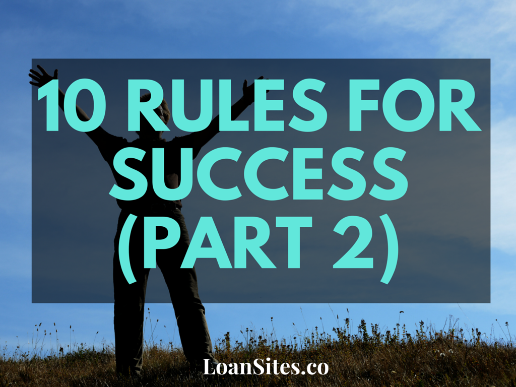 10 Rules For Success (Part 2)