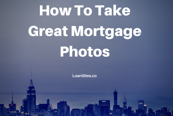 How To Take Great Mortgage Photos